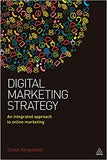 Digital Marketing Strategy: An Integrated Approach to Online Marketing 1st Edition by Simon Kingsnorth PDF
