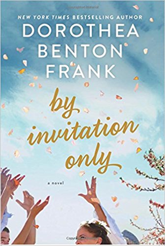 By Invitation Only by Dorothea Benton Frank Ebook - Books with Benefits