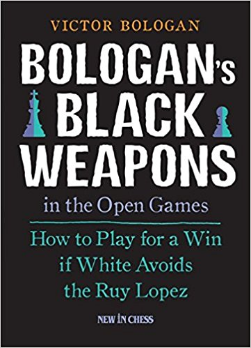 Bologan's Black Weapons in the Open Games: How to Play for a Win if White Avoids the Ruy Lopez by Victor Bologan Ebook - Books with Benefits