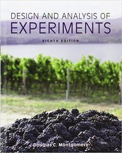 Design and Analysis of Experiments 8th Edition by Douglas C. Montgomery PDF - Books with Benefits