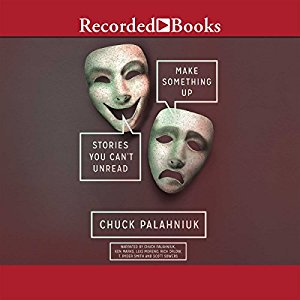 Make Something Up by Chuck Palahniuk  Audiobook - Books with Benefits