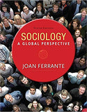 Sociology: A Global Perspective  9th Edition by Joan Ferrante PDF