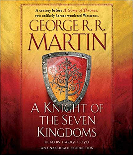 A Knight of the Seven Kingdoms (A Song of Ice and Fire)  by George R. R. Martin Audiobook - Books with Benefits