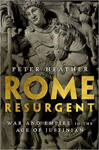 Rome Resurgent: War and Empire in the Age of Justinian  by Peter Heather PDF - Books with Benefits