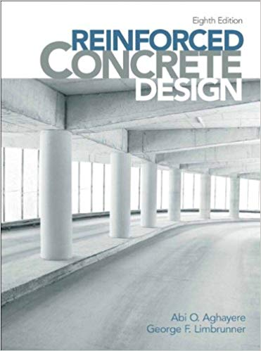 Reinforced Concrete Design  8th Edition by George F. Limbrunner PDF