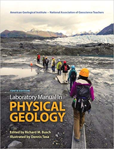 Laboratory Manual in Physical Geology 10th Edition by Richard M. Busch PDF
