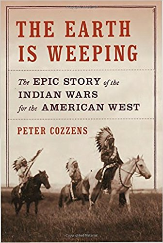 The Earth Is Weeping: The Epic Story of the Indian Wars for the American West by Peter Cozzens Ebook - Books with Benefits