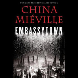 Embassytown by China Miéville Audiobook