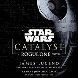 Star Wars - Catalyst: A Rogue One Novel - James Luceno Audiobooks MP3