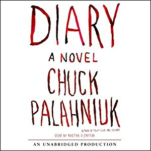 Diary Audiobook – Unabridged by Chuck Palahniuk