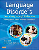 Language Disorders from Infancy through Adolescence: Listening, Speaking, Reading, Writing, and Communicating,  4th Edition by Rhea Paul PDF