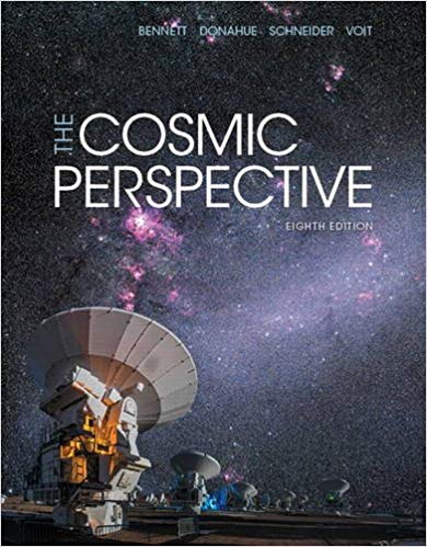The Cosmic Perspective  8th Edition by Jeffrey O. Bennett PDF