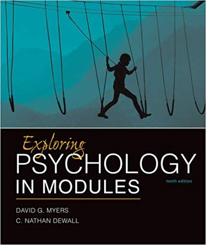 Exploring Psychology in Modules Tenth Edition by David G. Myers PDF - Books with Benefits