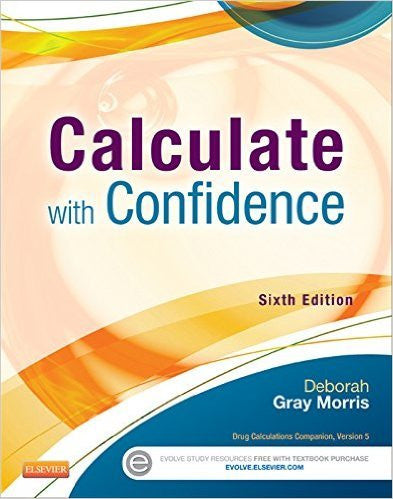 Calculate with Confidence (Morris, Calculate with Confidence)  6th Edition PDF