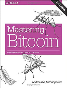 Mastering Bitcoin: Programming the Open Blockchain 2nd Edition by Andreas M. Antonopoulos  PDF - Books with Benefits