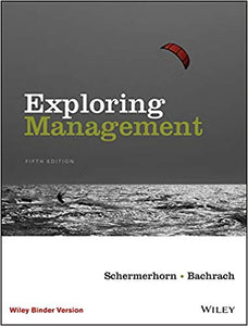 Exploring Management,  5th Edition by John R. Schermerhorn PDF - Books with Benefits