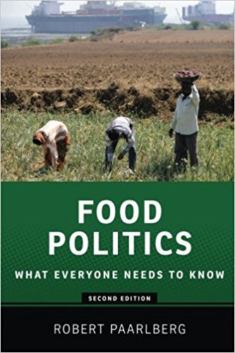 Food Politics: What Everyone Needs to Know by Robert Paarlberg ETextbook - Books with Benefits