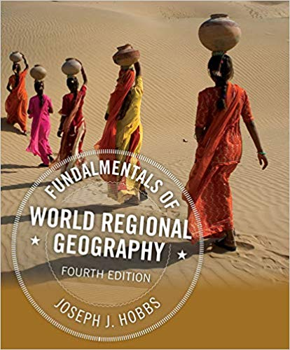 Fundamentals of World Regional Geography 4th Edition by Joseph J. Hobbs PDF - Books with Benefits