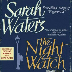 The Night Watch Re-Up  by Sarah Waters Audiobook - Books with Benefits