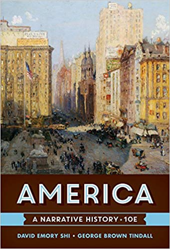 America: A Narrative History Tenth Edition by David E. Shi PDF - Books with Benefits