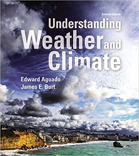Understanding Weather and Climate  7th Edition by Edward Aguado PDF