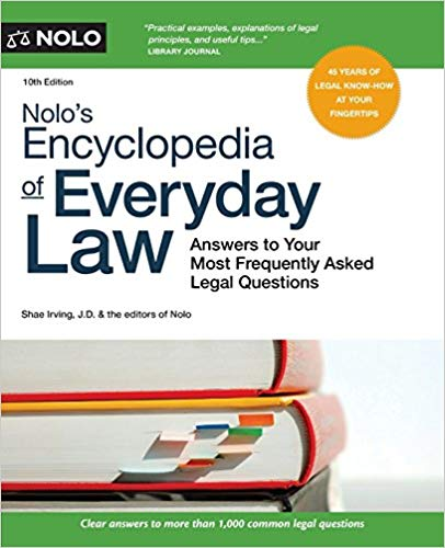 Nolo's Encyclopedia of Everyday Law: Answers to Your Most Frequently Asked Legal Questions Tenth Edition by Shae Irving PDF