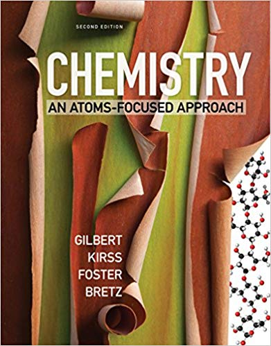 Chemistry: An Atoms-Focused Approach  Second Edition by Thomas R. Gilbert PDF