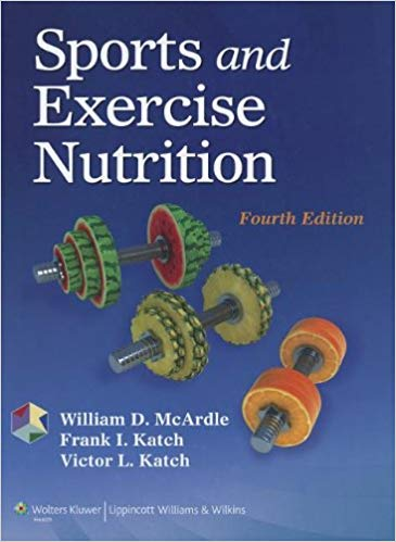 Sports and Exercise Nutrition Fourth Edition by William D. McArdle PDF - Books with Benefits