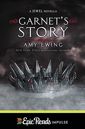 Garnet's Story (Jewel Series Book 2) by  Amy Ewing EbooK