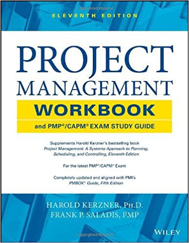 Project Management Workbook and PMP / CAPM Exam Study Guide 11th Edition by Harold Kerzner PDF