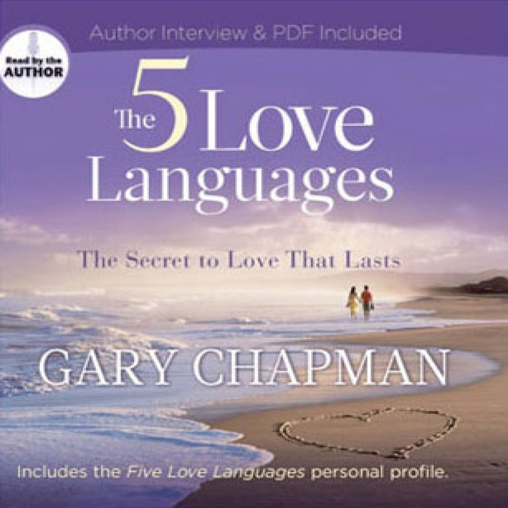 The 5 Love Languages: The Secret to Love that Lasts by Gary D Chapman Audiobook MP3