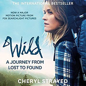 Wild: From Lost to Found on the Pacific Crest Trail by Cheryl Strayed Audiobook MP3 - Books with Benefits
