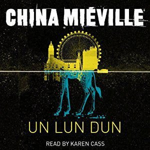 Un Lun Dun byChina Miéville  Audiobook - Books with Benefits