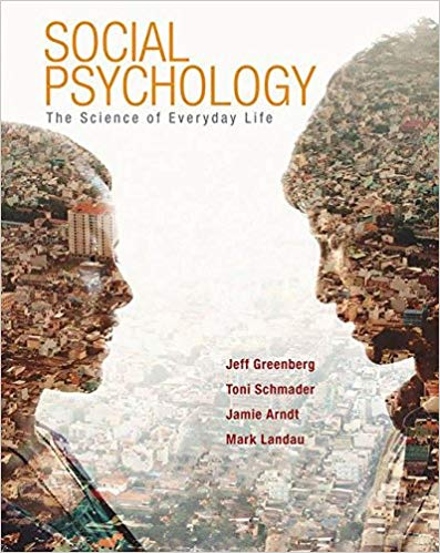 Social Psychology: The Science of Everyday Life First Edition Edition by Jeff Greenberg PDF