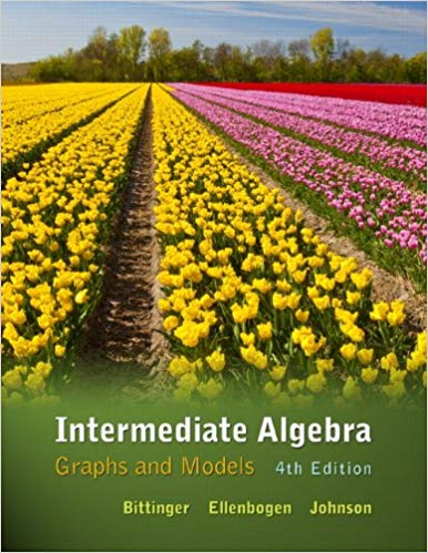 Intermediate Algebra: Graphs and Models  4th Edition by Marvin L. Bittinger PDF