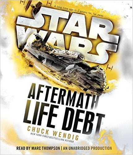 Life Debt: Aftermath (Star Wars) (Unabridged by Chuck Wendig Audiobook MP3 - Books with Benefits