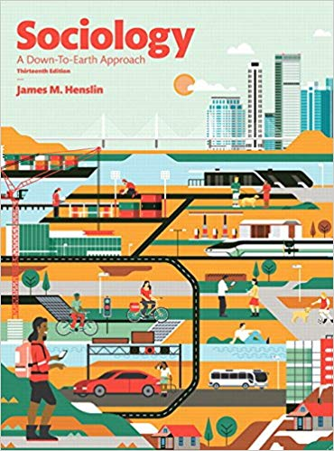 Sociology: A Down-to-Earth Approach  13th Edition by James M. Henslin PDF