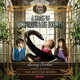 The Reptile Room: A Series of Unfortunate Events, Book 2 Lemony Snicket (Author),‎ Tim Curry (Narrator) Audiobook