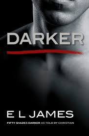 Darker: Fifty Shades Darker as Told by Christian (Fifty Shades of Grey #4) by E L James Ebook - Books with Benefits