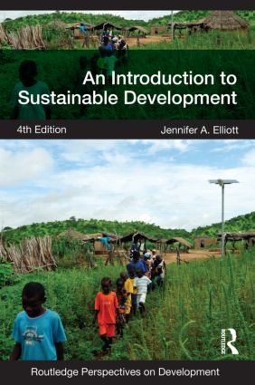 An Introduction to Sustainable Development 4th Edition By Jennifer Elliott - Books with Benefits