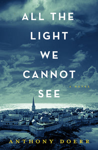 All the Light We Cannot See by Anthony Doerr Ebook - Books with Benefits