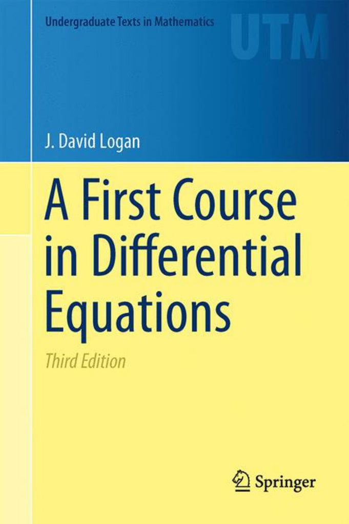 A First Course in Differential Equations  3rd Edition by J. David Logan PDF