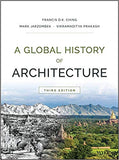 A Global History of Architecture 3rd Edition by Francis D. K. Ching  PDF