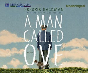 A Man Called Ove by Fredrik Backman Audiobook - Books with Benefits