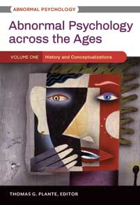 Abnormal Psychology across the Ages [3 volumes]  by Thomas G. Plante PDF - Books with Benefits