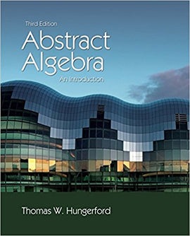Abstract Algebra: An Introduction, 3rd Edition by Thomas W. Hungerford PDF