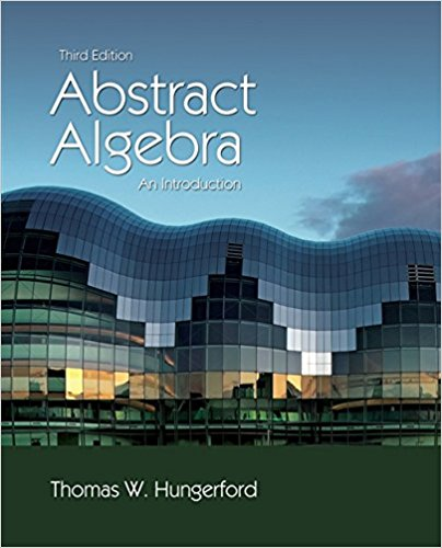 Abstract Algebra: An Introduction, 3rd Edition by Thomas W. Hungerford PDF - Books with Benefits