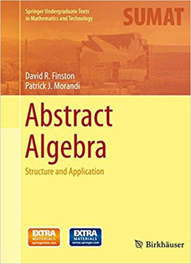 Abstract Algebra: Structure and Application  2014th Edition by David R. Finston PDF