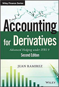 Accounting for Derivatives: Advanced Hedging under IFRS 9  2nd Edition by Juan Ramirez PDF - Books with Benefits