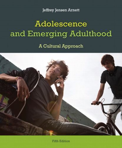 Adolescence and Emerging Adulthood 5th Edition by Jeffrey J. Arnett PDF